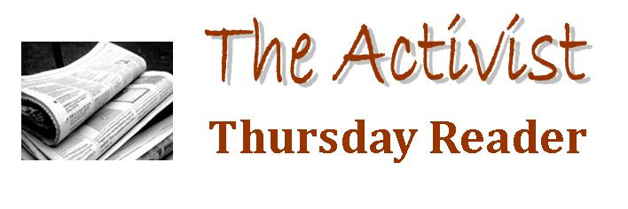 The Activist Thursday Reader Thursday, December 17, 2015